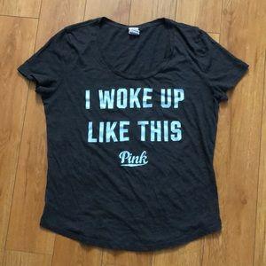 PINK Victoria's Secret Tops - VS PINK Charcoal Gray I woke up like this Shirt M